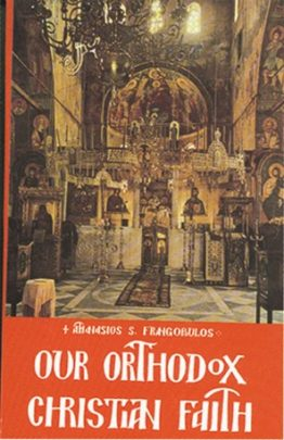 OUR ORTHODOX CHRISTIAN FAITH